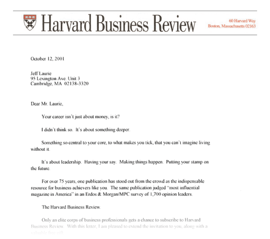 "Harvard Business Review's classic sales letter, ""Your career isn't just about money, is it?"