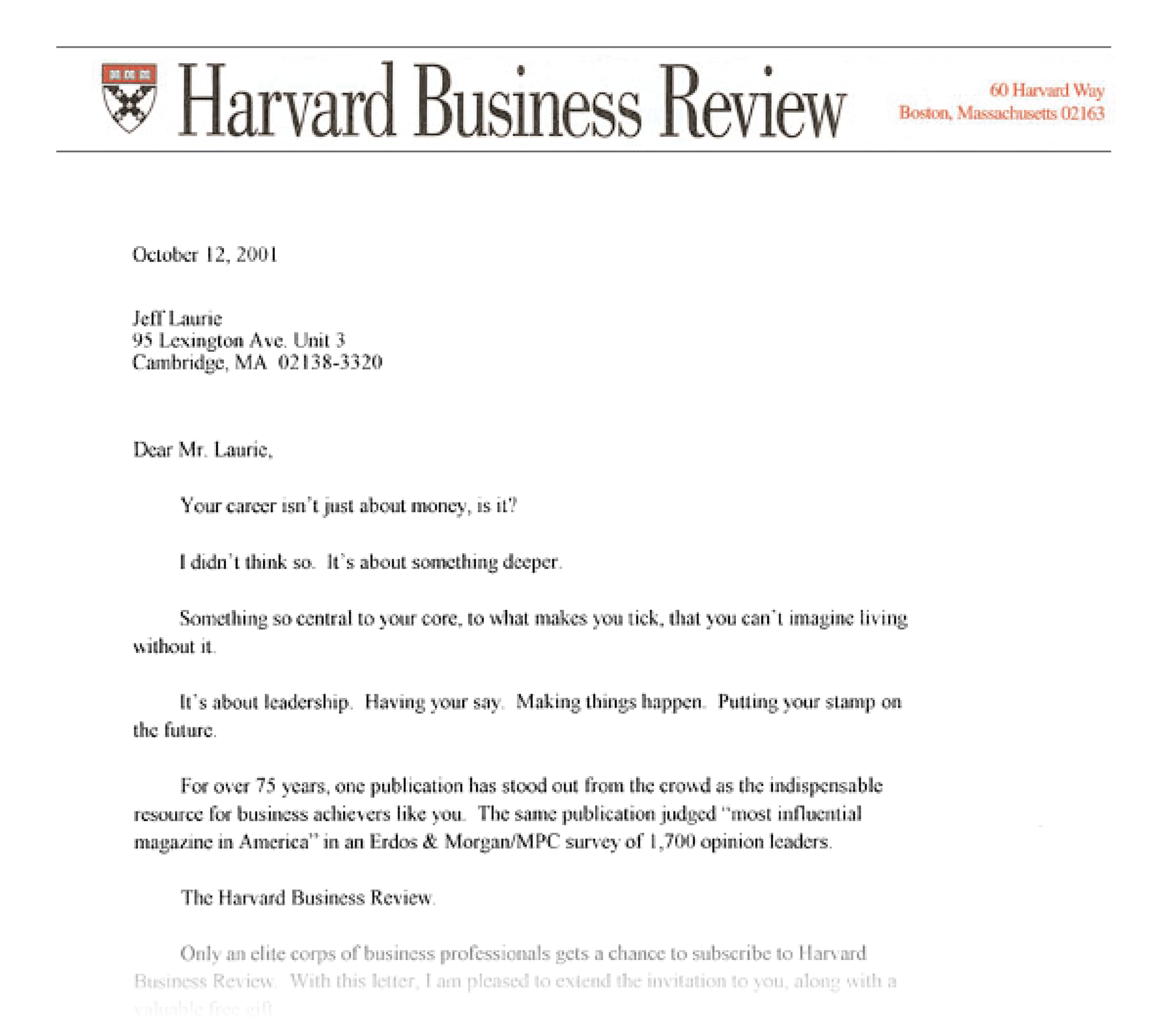 """Harvard Business Review's classic sales letter, """"Your career isn't just about money, is it?"""
